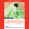 Starting Out in Spanish, Part 1: Meeting People and Basic Expressions Audiobook, by Living Language