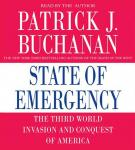 State of Emergency: The Third World Invasion and Conquest of America, by Patrick J. Buchanan