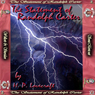 The Statement Of Randolph Carter (Unabridged) Audiobook, by H. P. Lovecraft