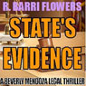 States Evidence: A Beverly Mendoza Legal Thriller (Unabridged) Audiobook, by R. Barri Flowers