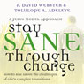 Stay Sane Through Change, by Dave Webster