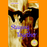 Staying Together (Unabridged), by Judith Wilson