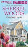 Stealing Home: Sweet Magnolias Series, Book 1 (Unabridged) Audiobook, by Sherryl Woods