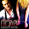 Stealing My Heart (Unabridged) Audiobook, by Sheridon Smythe