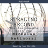 Stealing Second: The Amendments (Unabridged) Audiobook, by Nicholas Antinozzi