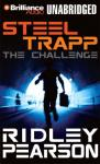 Steel Trapp: The Challenge (Unabridged) Audiobook, by Ridley Pearson