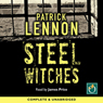 Steel Witches (Unabridged) Audiobook, by Patrick Lennon