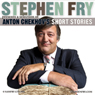Stephen Fry Presents a Selection of Anton Chekhovs Short Stories (Unabridged) Audiobook, by Anton Chekhov