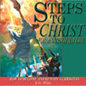 Steps to Christ for a Sanctified Life (Unabridged) Audiobook, by Ellen G. White