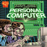 Steve Jobs, Steve Wozniak, and the Personal Computer, by Donald B. Lemke