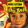 Sticky Beak (Unabridged) Audiobook, by Morris Gleitzman
