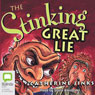The Stinking Great Lie (Unabridged), by Catherine Jinks