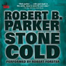 Stone Cold: A Jesse Stone Novel (Unabridged), by Robert B. Parker