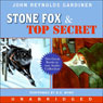 Stone Fox & Top Secret (Unabridged) Audiobook, by John Reynolds Gardiner