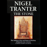The Stone Audiobook, by Nigel Tranter