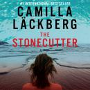 The Stonecutter (Unabridged) Audiobook, by Camilla Lackberg