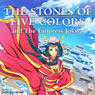 The Stones of Five Colors and the Empress Jokwa Audiobook, by Dan Redwine