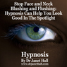 Stop Fear of Blushing with Hypnosis Audiobook, by Janet Hall