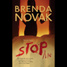 Stop Me (Unabridged) Audiobook, by Brenda Novak