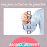 Stop Procrastinating Be Proactive: Hypnosis & Subliminal, by Rachael Meddows