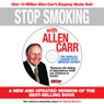 Stop Smoking with Allen Carr: Plus a Unique 70 Minute Seminar Delivered by the Author (Unabridged), by Allen Carr