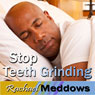 Stop Teeth Grinding Hypnosis: Headache Relief, TMJ Symptoms, Guided Meditation, Self Help Subliminal Audiobook, by Rachael Meddows