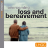 Stopping Loss and Bereavement Depression: E-motion Download (Unabridged) Audiobook, by Andrew Richardson