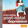 Stopping Post Natal Depression: E-motion Download (Unabridged), by Andrew Richardson