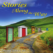 Stories Along the Way (Unabridged) Audiobook, by Margaret McElroy