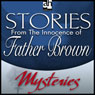 Stories from The Innocence of Father Brown (Unabridged), by G. K. Chesterton