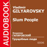 Stories of the Slum, by Vladimir Gilyarovsky