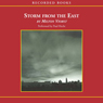 Storm from the East: The Struggle Between the Arab World and the Christian West (Unabridged), by Milton Viorst