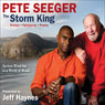 The Storm King: Stories, Narratives, Poems: Spoken Word Set to a World of Music, by Pete Seeger