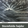 Stormfulde Hojder (Wuthering Heights) (Unabridged) Audiobook, by Emily Bronte