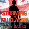 Storming the Falklands: My War and After (Unabridged) Audiobook, by Tony Banks