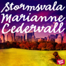 Stormsvala (Storm Petrel) (Unabridged) Audiobook, by Marianne Cedervall