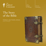 The Story of the Bible Audiobook, by The Great Courses