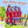 The Story House (Unabridged) Audiobook, by Vivian French