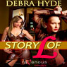 Story of L (Unabridged) Audiobook, by Debra Hyde