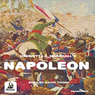 The Story of Napoleon (Unabridged) Audiobook, by H. E. Marshall