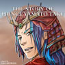 The Story of Prince Yamato Take, by Fernanda Badano