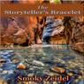 The Storytellers Bracelet (Unabridged) Audiobook, by Smoky Zeidel