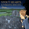 Stout Hearts & Whizzing Biscuits: A Patria Story (Unabridged) Audiobook, by Daniel McInerny
