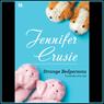 Strange Bedpersons (Unabridged), by Jennifer Crusie