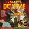 Strange Detective Mysteries 1, October 1937 (Unabridged), by Radio Archives
