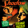 Strange Puzzles: The Shadow Audiobook, by Edith Meiser