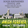 The Stranger: Amish Forever, Book 1 (Unabridged) Audiobook, by Crystal Linn