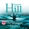The Stranger House (Unabridged) Audiobook, by Reginald Hill