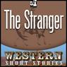 The Stranger (Unabridged), by Ernest Haycox