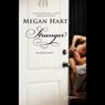 Stranger (Unabridged) Audiobook, by Megan Hart